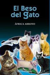 9788499232898: El beso del gato. (Cultiva)