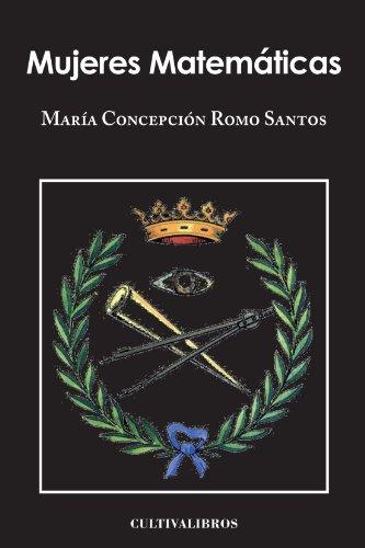 9788499233024: Mujeres matemáticas (Spanish Edition)