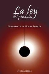 9788499233741: La Ley Del Péndulo (Cultiva)