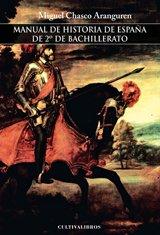 9788499234502: Manual de Historia de Espa�a de 2 de Bachillerato