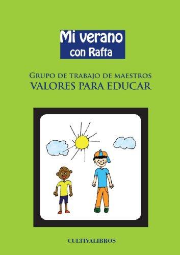 9788499235653: Mi Verano Con Rafta (Estudios)