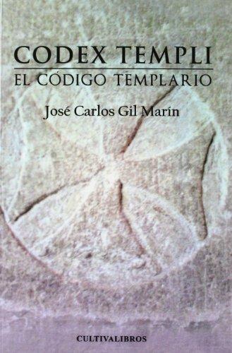 9788499237053: Codex Templi. El Código Templario (Autor)