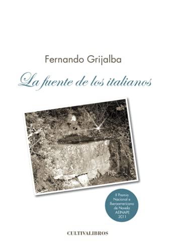 9788499239712: La Fuente de los Italianos (Spanish Edition)