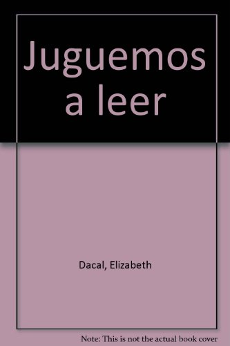 Juguemos a leer (Paperback): Elizabeth Dacal