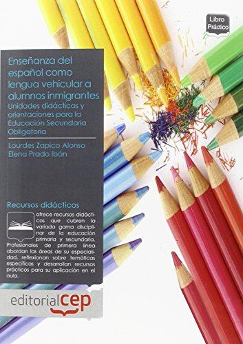 9788499241319: Unidades Didácticas y Orientaciones para la Enseñanza del Español como Lengua Vehicular a Alumnos Inmigrantes en la Educación Secundaria Obligatoria