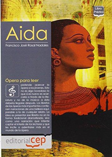9788499243818: Ópera para leer. Aida (Colección 1359)