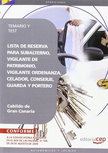 9788499248356: Lista de Reserva para Subalterno, Vigilante de Patrimonio, Vigilante Ordenanza, Celador, Conserje, Guarda y Portero del Cabildo de Gran Canaria. Temario y Test (Colección 1429)