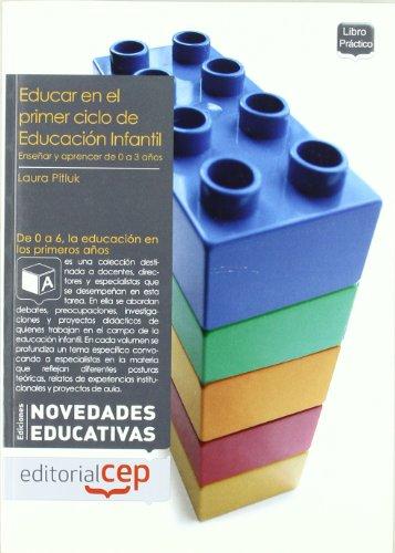 9788499249179: Educar en el primer ciclo de educacion infantil