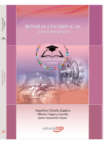 9788499249643: BOMBAS CENTRÍFUGAS. MANTENIMIENTO. COLECCIÓN UNIVERSIDAD EN ESPAÑOL