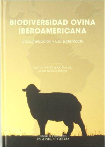 Biodiversidad ovina iberoamericana. Caracterización y uso sustentable (Paperback)