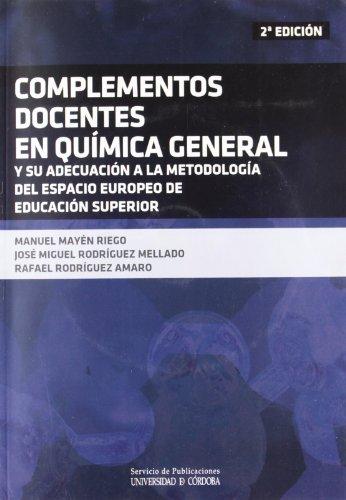 9788499270401: Complementos docentes en química general y su adecuación al espacio europeo de educación superior