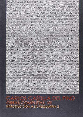 9788499270593: Obras completas de Carlos Castilla del Pino: Introducción a la psiquiatría 2: 7