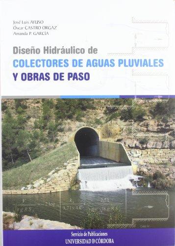 Diseño hidráulico de colectores de aguas pluviales: José Luis Ayuso