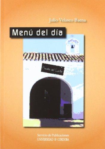 Menú del día: Velasco Baena, Julio