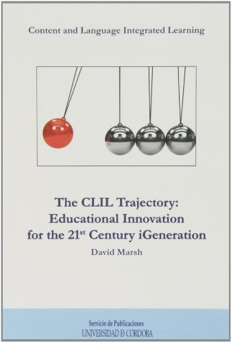 9788499271385: The CLIL Trajectory: educational Innovation for the 21st Century