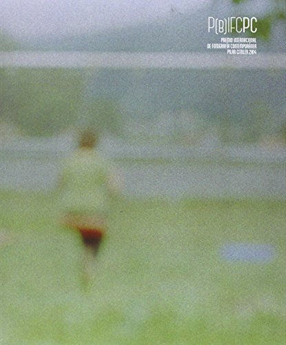 P-B-IFCPC : VII Premio Bienal Internacional de Fotografía Contemporánea Pilar Citoler (Paperback)