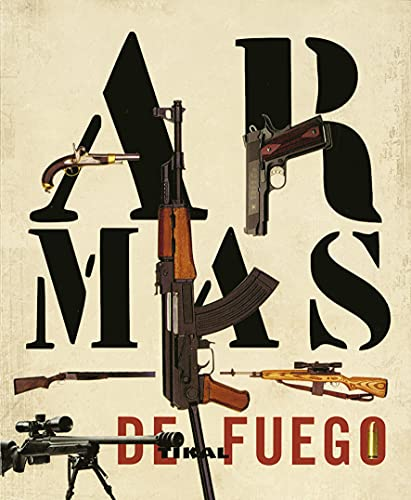 9788499280028: Armas De Fuego (Enc. Universal) (Enciclopedia Universal)