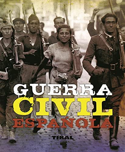 9788499280059: Guerra Civil Española