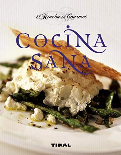 9788499280431: Cocina Sana (El Rincon Del Gourmet) (El Rincón Del Gourmet)