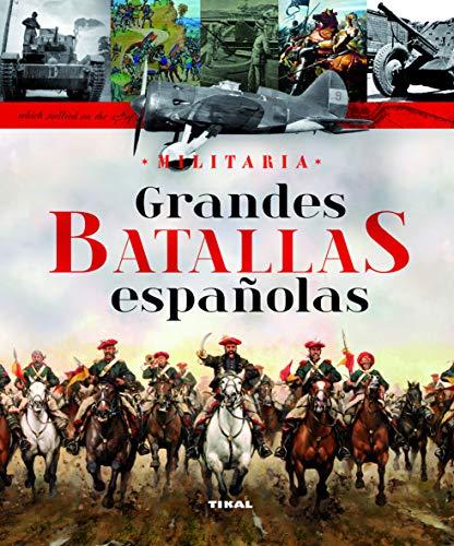 9788499280684: Grandes batallas españolas