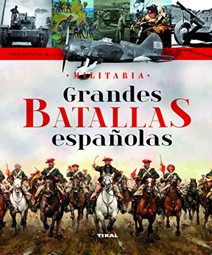 9788499280684: GRANDES BATALLAS ESPAQOLAS(978)