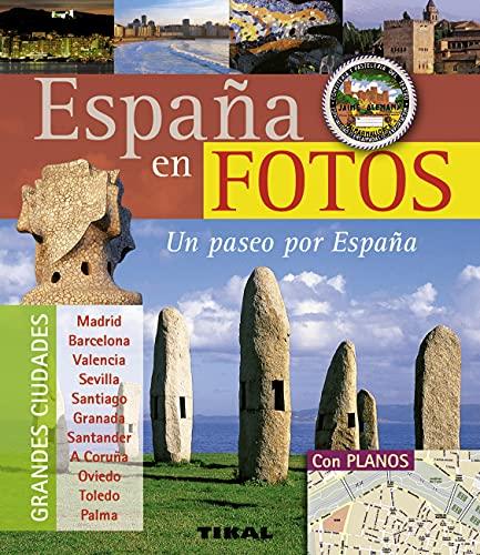 España en fotos / Spain in photos: Varios autores