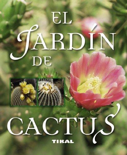 9788499281476: El jardín de cactus - AbeBooks - Francisco Javier ...