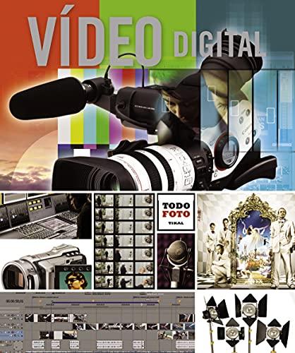9788499281704: Vídeo digital (Todo foto)