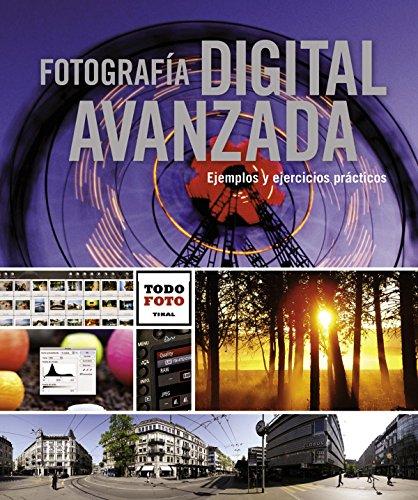 9788499281735: Fotografía digital avanzada / Advanced Digital Photography (Spanish Edition)