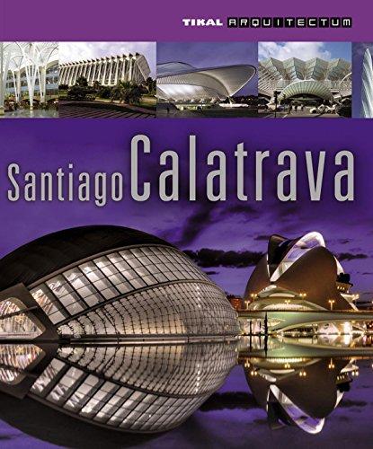 9788499281773: Santiago Calatrava (Arquitectum)