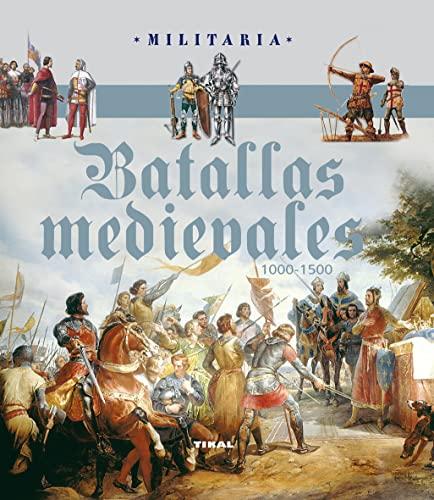 9788499281896: Batallas medievales / Medieval battles (Spanish Edition)