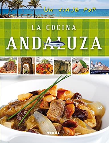 9788499282480: Un viaje por la cocina andaluza