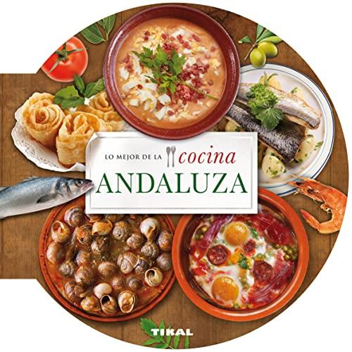 9788499282671: Lo mejor de la cocina andaluza