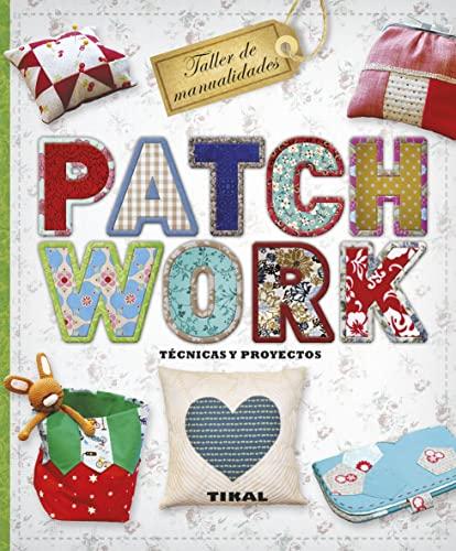 9788499283289: Patchwork. T�cnicas y proyectos
