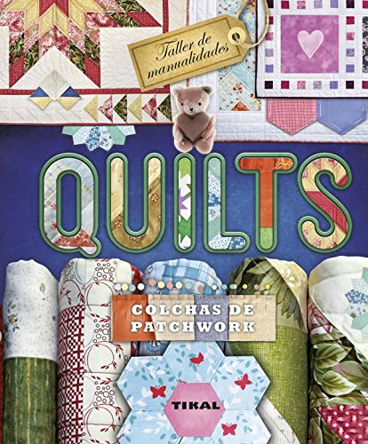 9788499283302: Quilts (TALLER DE MANUALIDADES) (Spanish Edition)