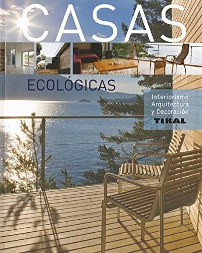 9788499284156: Casas ecológicas (Interiorismo, arquitectura y decoración)