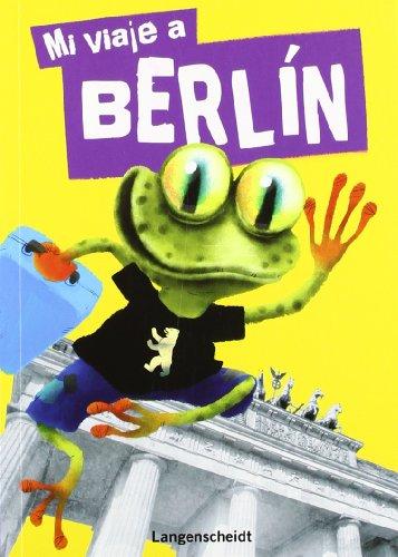 9788499290607: Mi viaje a Berlín