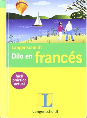 Dilo en Francés (French Edition) (9788499291727) by Langenscheidt