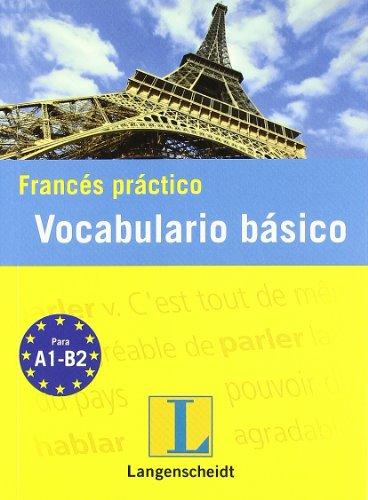 FRANCÉS PRÁCTICO: VOCABULARIO BÁSICO (8499293522) by LANGENSCHEIDT