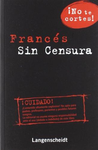 9788499293998: Francés sin censura