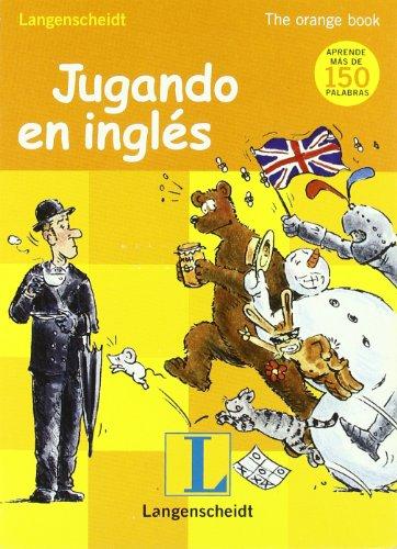 9788499298030: Jugando en Inglés Orange book