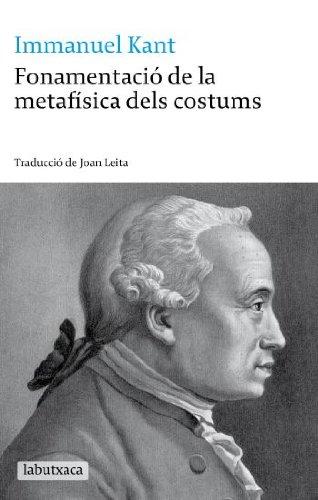 9788499300030: La fonamentacio de la metafisica dels costums