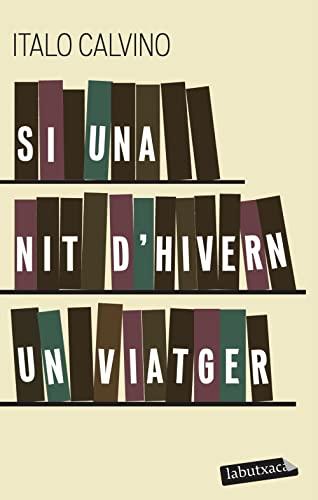 9788499300702: Si Una Nit D'Hivern Un Viatger (LB)