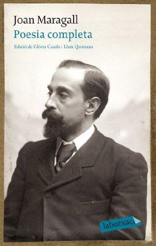9788499302058: Poesia completa: Edició de Glòria Casals i Lluís Quintana (Labutxaca)