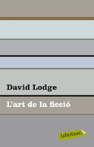 9788499302102: L'art de la ficció: amb exemples de textos clàssics i moderns (Labutxaca)