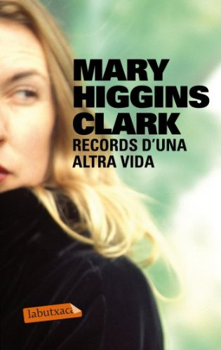 Records d'una altra vida (8499302505) by Clark, Mary Higgins