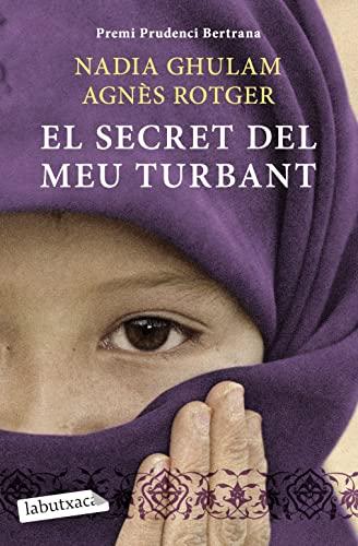 9788499303390: El secret del meu turbant: Premi Prudenci Bertrana 2010 (LABUTXACA)