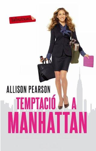 9788499303635: Temptació a Manhattan: La vida frenètica de la Kate (Labutxaca)
