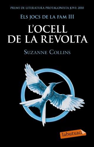 9788499305431: L'ocell de la revolta