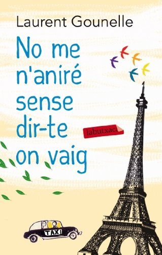 9788499305653: No me n'aniré sense dir-te on vaig